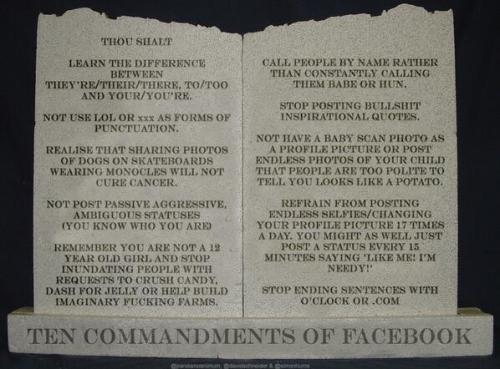 The Ten Commandments of Facebook
